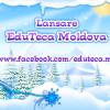 Lansare EduTeca Moldova